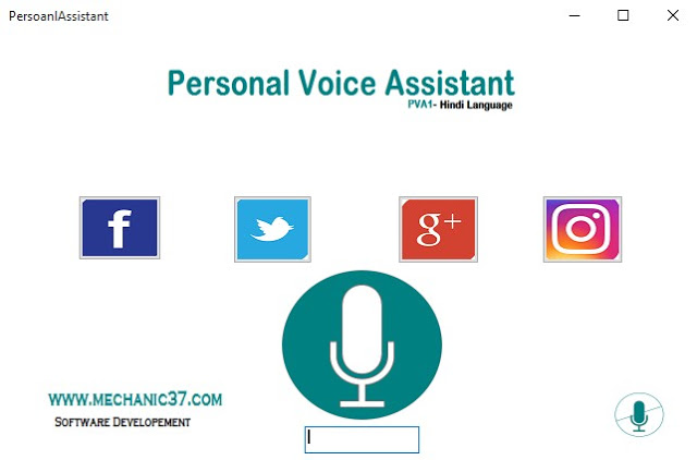 Personal Voice Assistant .exe को Run करना है आपके सामने Software Open होगा
