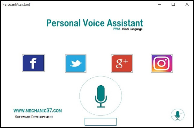 Personal Voice Assistant जिसे आप Voice Command दे सकते है